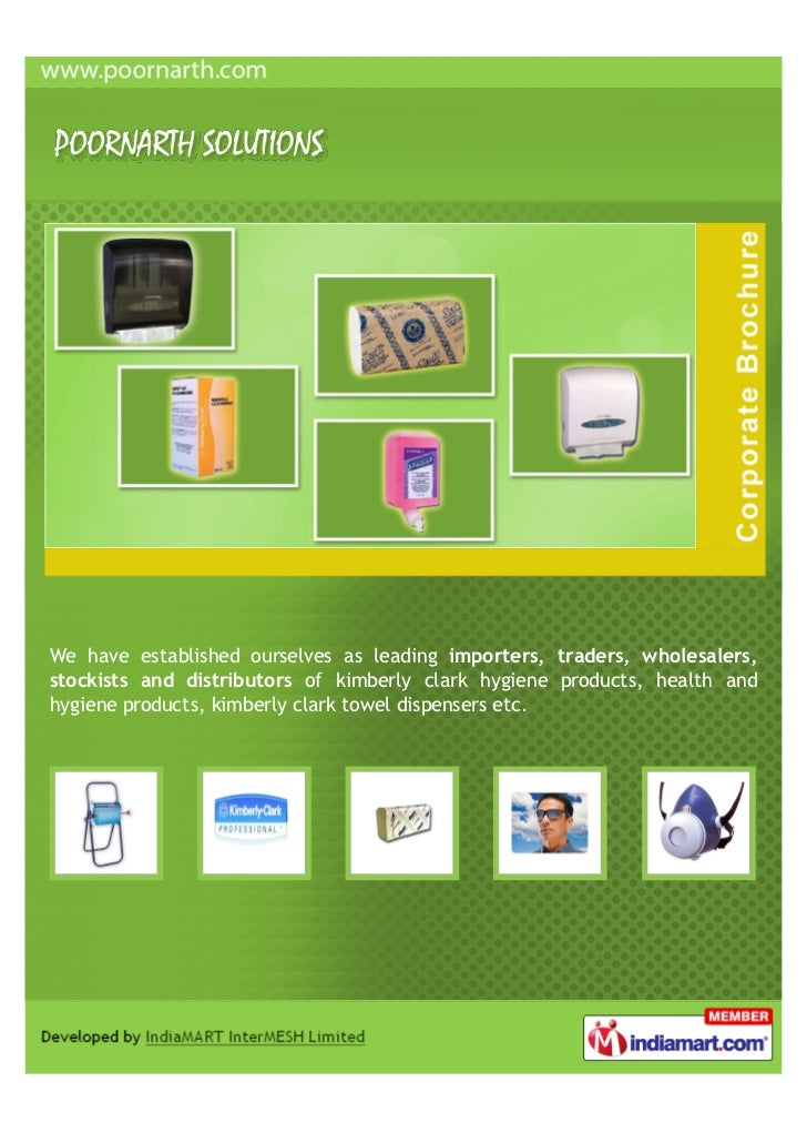 We have established ourselves as leading importers, traders, wholesalers,stockists and distributors of kimberly clark hygi...