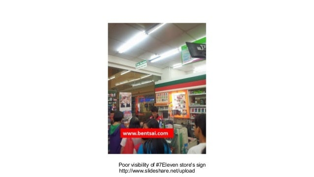 Poor visibility of #7Eleven store's sign http://www.slideshare.net/upload