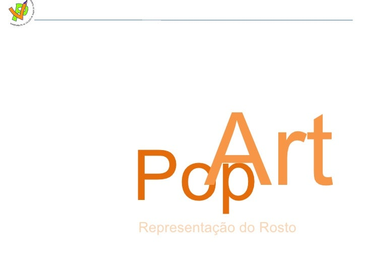 Pop Representação do Rosto Art