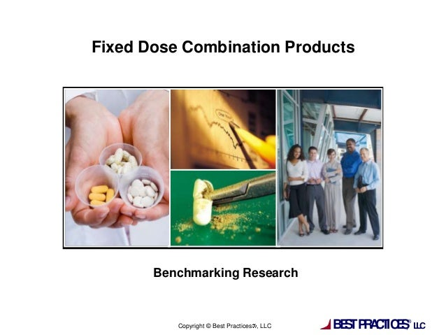 BESTPRACTICES,®LLCCopyright © Best Practices , LLCFixed Dose Combination ProductsBenchmarking Research