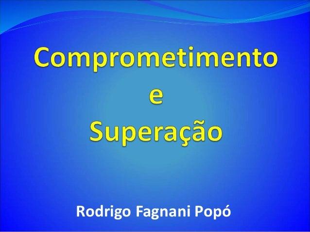 Rodrigo Fagnani Popó