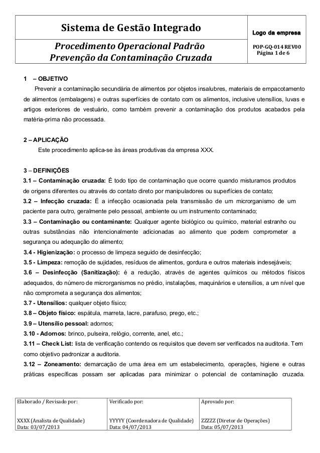 Sistema de Gestão Integrado Logo da empresa POP-GQ-014 REV00 Página 1 de 6 Procedimento Operacional Padrão Prevenção da Co...