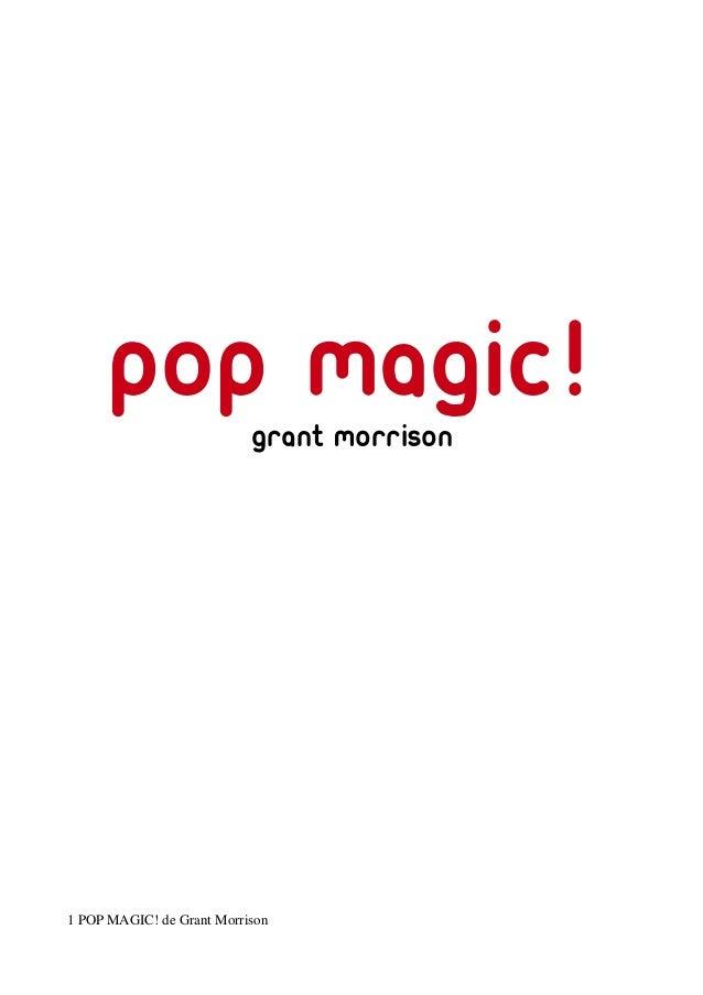 pop magic!grant morrison 1 POP MAGIC! de Grant Morrison