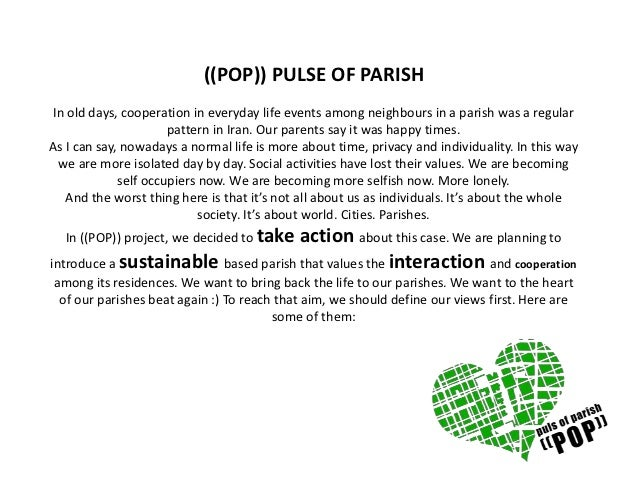 ((POP)) PULSE OF PARISHIn old days, cooperation in everyday life events among neighbours in a parish was a regular        ...