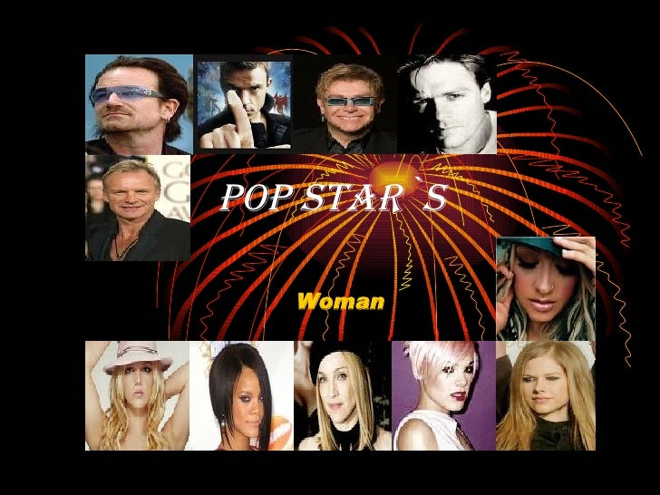 POP STAR`s Woman