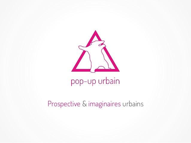 Prospective & imaginaires urbains