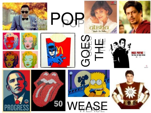POP GOES THE WEASE
