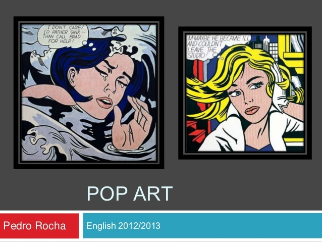 POP ART Pedro Rocha  English 2012/2013