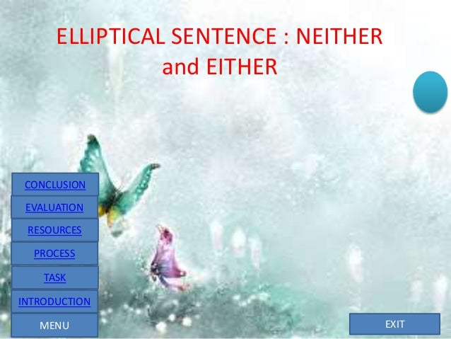 elliptical sentence Synonyms for elliptical at thesauruscom with free online thesaurus, antonyms, and definitions dictionary and word of the day.