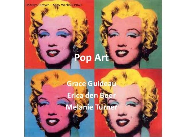Marilyn Diptych – Andy Warhol (1962)                              Pop Art                         Grace Guideau           ...