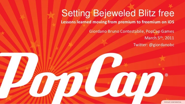 Setting Bejeweled Blitz freeLessons learned moving from premium to freemium on iOS             Giordano Bruno Contestabile...