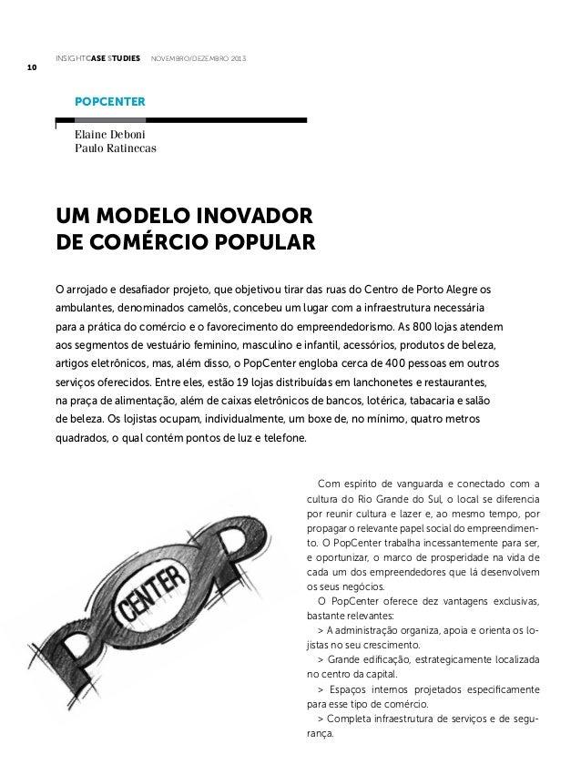 INSIGHTCase Studies  novembro/dezembro 2013  10  PopCenter Elaine Deboni Paulo Ratinecas  Um modelo inovador de comércio p...