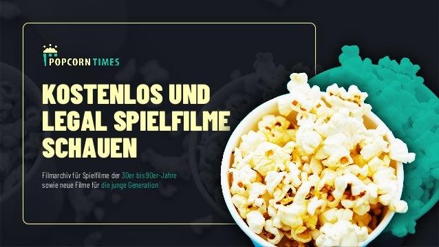 KOSTENLOS UND LEGAL SPIELFILME SCHAUEN Filmarchiv für Spielfilme der 30er bis 90er-Jahre sowie neue Filme für die junge Ge...