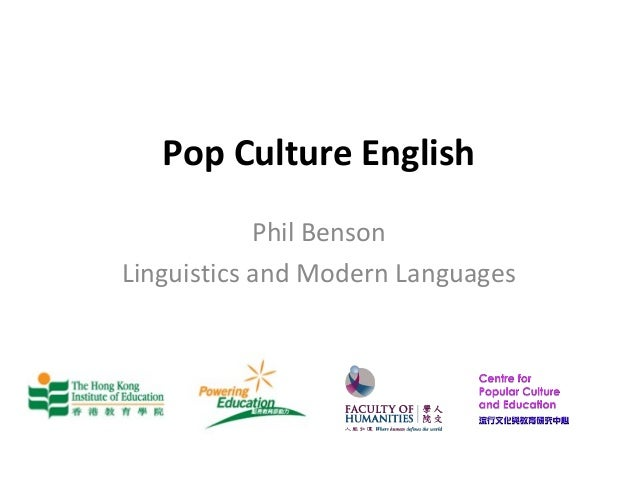 Pop Culture EnglishPhil BensonLinguistics and Modern Languages