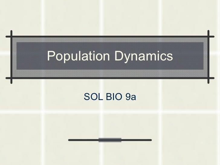Population Dynamics SOL BIO 9a
