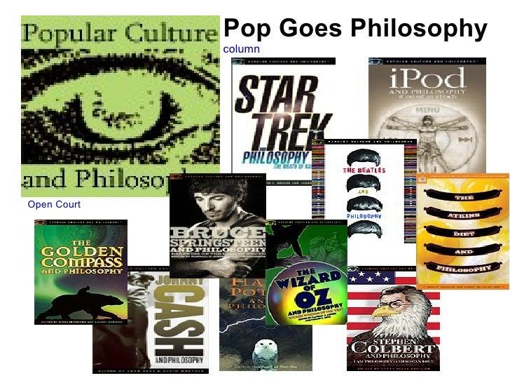 Pop Goes Philosophy column Open Court