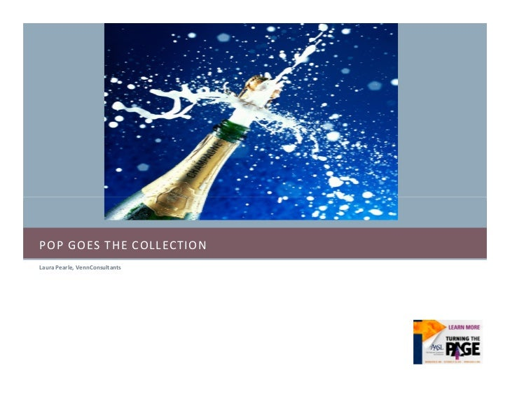 POP GOES THE COLLECTIONLaura Pearle, VennConsultants