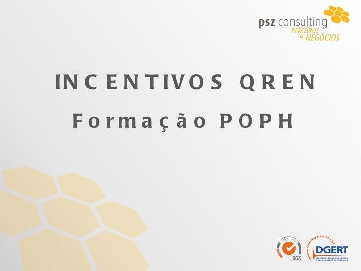 INCENTIVOS QREN Formação POPH