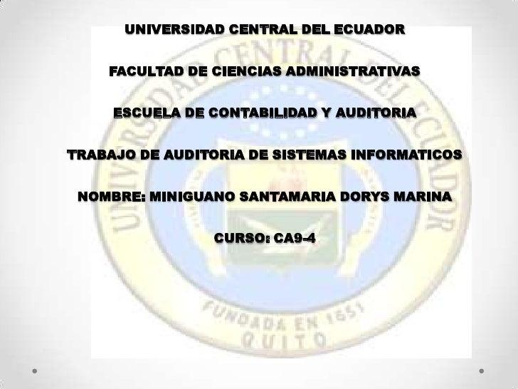 UNIVERSIDAD CENTRAL DEL ECUADOR    FACULTAD DE CIENCIAS ADMINISTRATIVAS     ESCUELA DE CONTABILIDAD Y AUDITORIATRABAJO DE ...