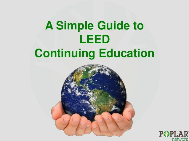 A Simple Guide to LEED Continuing Education