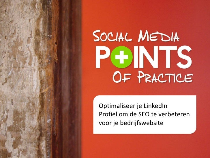 Optimaliseer je LinkedInProfiel om de SEO te verbeterenvoor je bedrijfswebsite