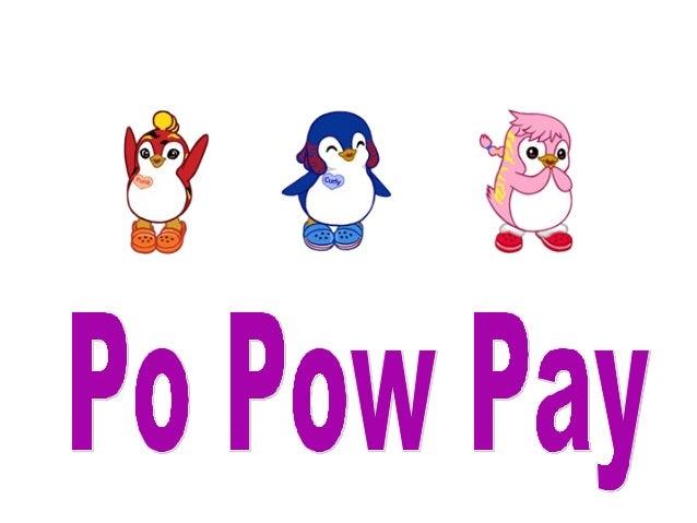po pow pay