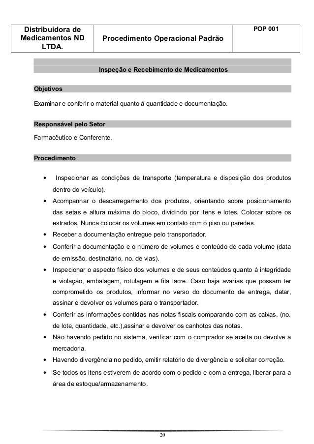 Distribuidora de Medicamentos ND LTDA. Procedimento Operacional Padrão POP 001 Inspeção e Recebimento de Medicamentos Obje...