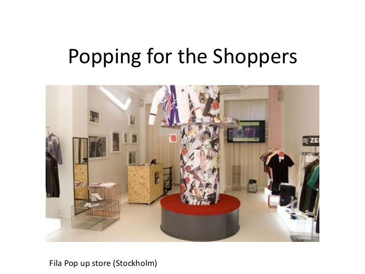 Popping for the Shoppers<br />Fila Pop up store (Stockholm)<br />