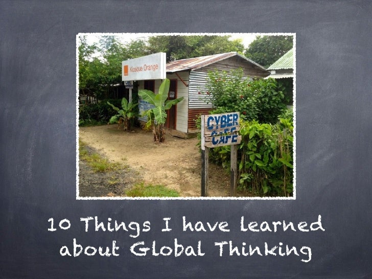 10 Things I have learned about Global Thinking