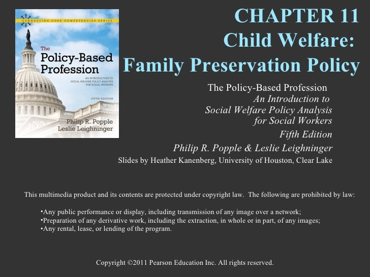 CHAPTER 11                                           Child Welfare:                                 Family Preservation Po...