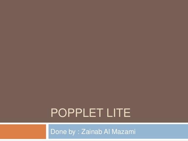 POPPLET LITEDone by : Zainab Al Mazami