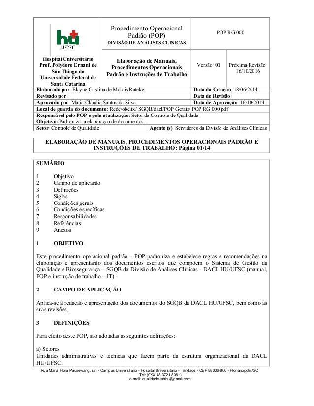 Hospital Universitário Prof. Polydoro Ernani de São Thiago da Universidade Federal de Santa Catarina Procedimento Operacio...