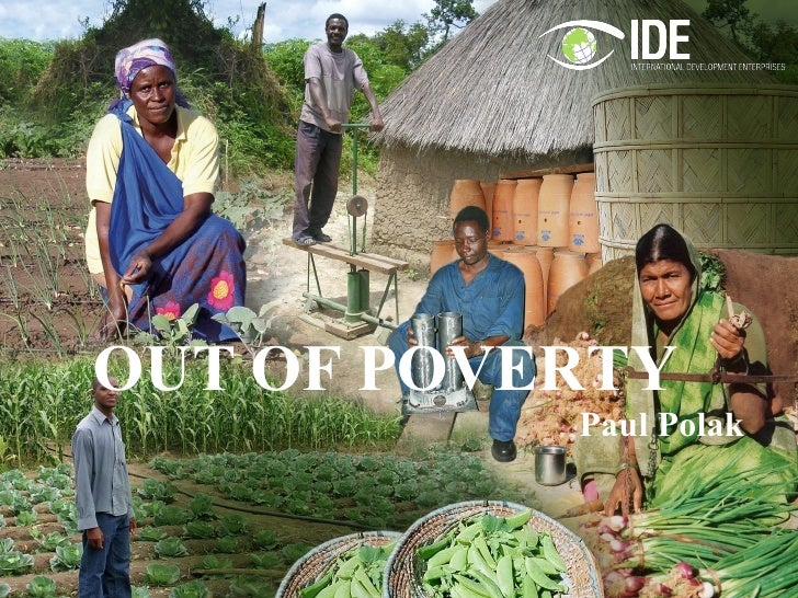 OUT OF POVERTY  Paul Polak