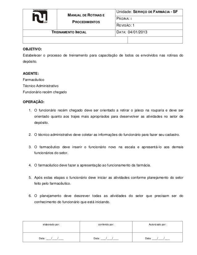 MANUAL DE ROTINAS E PROCEDIMENTOS TREINAMENTO INICIAL  Unidade: SERVIÇO DE FARMÁCIA - SF PÁGINA: 1 REVISÃO: 1 DATA: 04/01/...