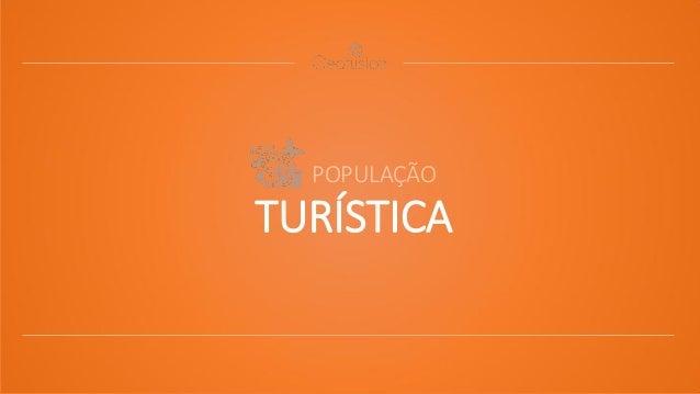 POPULAÇÃO TURÍSTICA