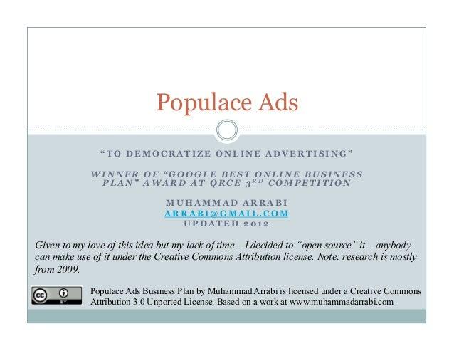 "Populace Ads               ""TO DEMOCRATIZE ONLINE ADVERTISING""             WINNER OF ""GOOGLE BEST ONLINE BUSINESS         ..."