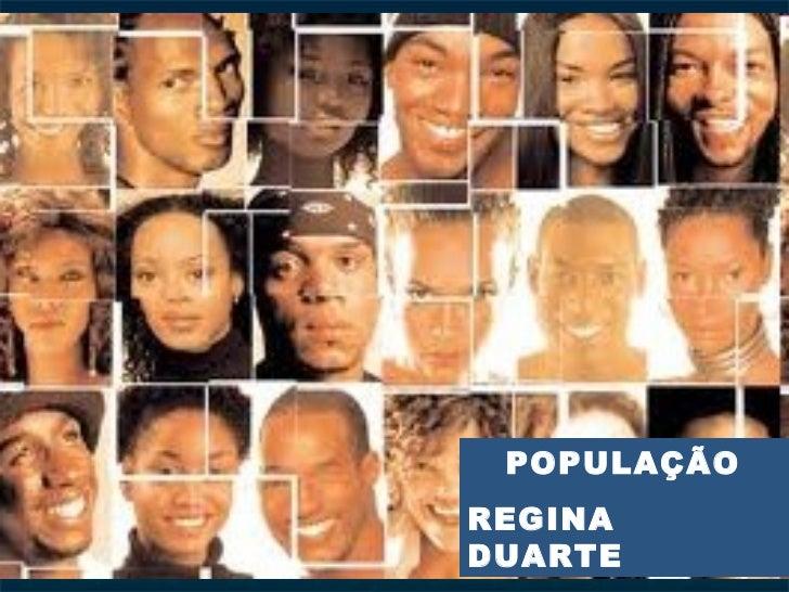 POPULAÇÃO REGINA DUARTE
