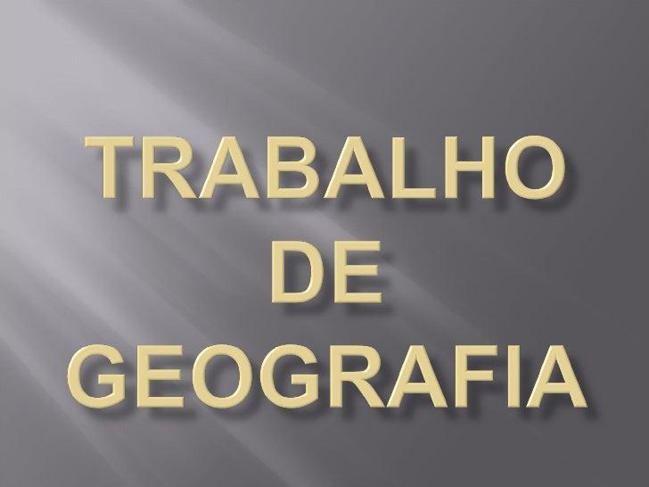 E.B.M. Cecilia MeirelesDiretora: Marinez F. BaggioCoordenação: Rosemar GasperiniProfessora: Elcione MagrinDisciplina: geog...