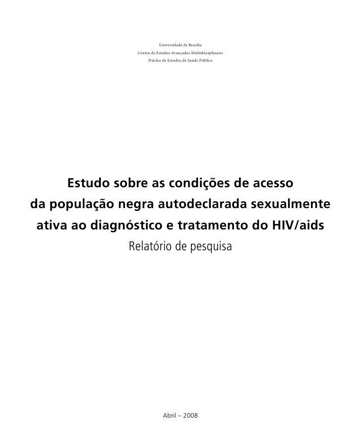 Universidade de Brasília                Centro de Estudos Avançados Multidisciplinares                     Núcleo de Estud...