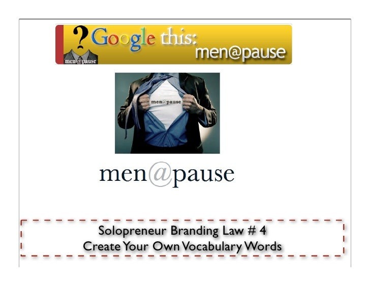 Solopreneur Branding Law # 4 Create Your Own Vocabulary Words