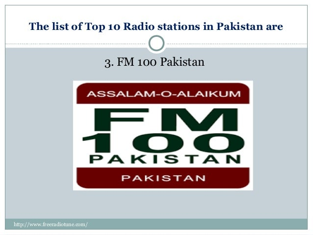 the radio pakistan Pakistan radio stationslisten to over 3000 radio stations listen to online radio - webradio - netradio - fm and am station -webtv policescaner broadcasting worldwide.