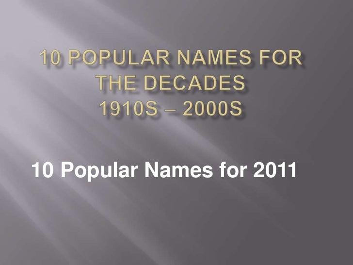 10 Popular Names for 2011