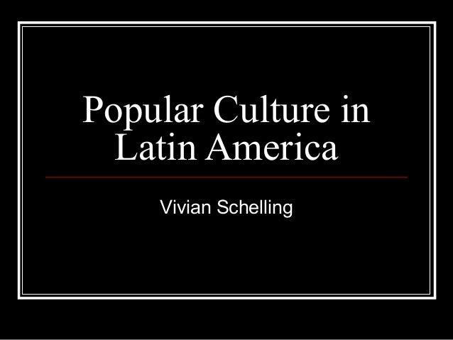Popular Culture In Latin America 8