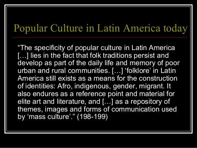 Popular Culture In Latin America 66