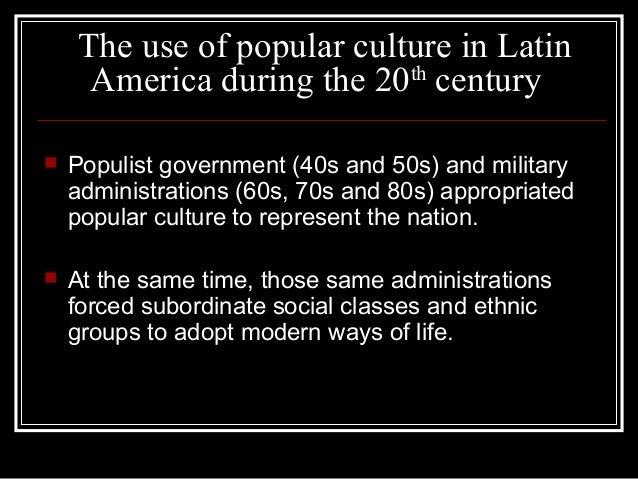 Popular Culture In Latin America 49