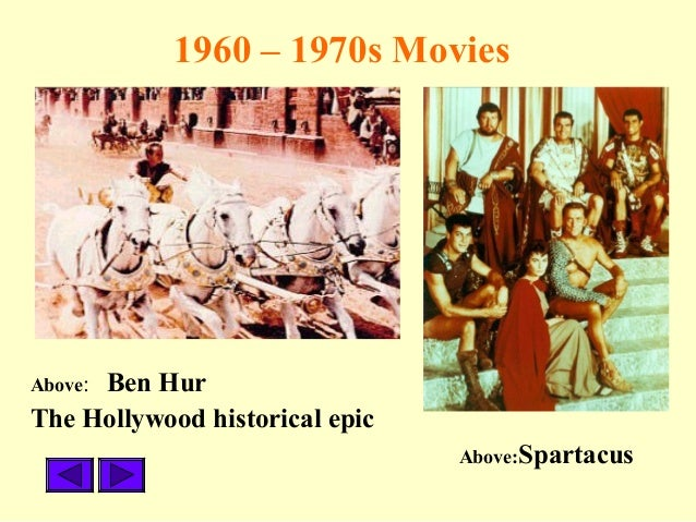 an analysis of the style of hollywood epics of the 1950s and 1960s In men in the middle, james gilbert looks at an array of cultural figures and material from the 1950s that, as a whole, offers an exciting and entertaining illustration of the diversity of public images of masculinity during this period.
