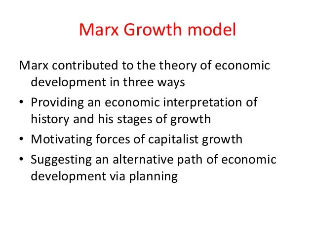 marxist theories on economic development The ethnological notebooks of karl marx amsterdam: van gorcum & comp google scholar leclair, ee, jr, and hk schneider 1968 introduction: the development of economic anthropology in economic anthropology: readings in theory and analysis, ed e e leclair jr and h k schneider, 1—13 new york : holt.