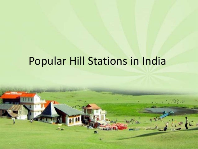 Popular Hill Stations in India