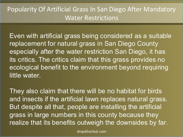 dropkilosfast.com Even with artificial grass being considered as a suitable replacement for natural grass in San Diego Cou...