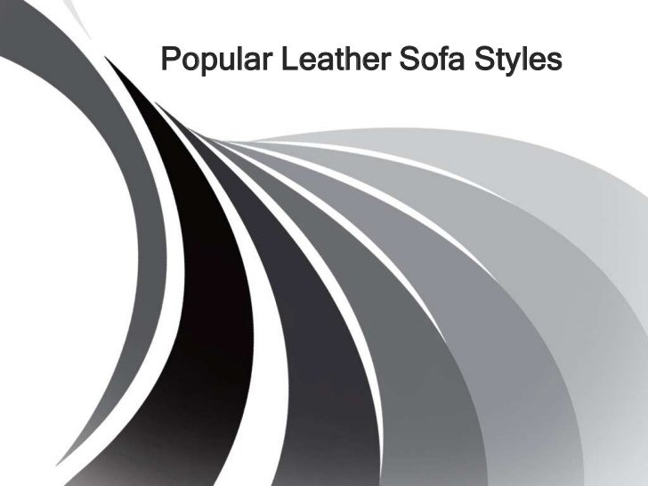 Popular Leather Sofa Styles